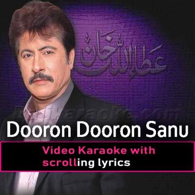 Dooron Dooron Sanu - Video Karaoke Lyrics | Attaullah Khan Esakhelvi