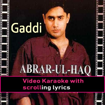 Gaddi - Video Karaoke Lyrics | Abrar Ul Haq