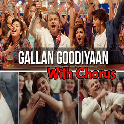 Gallan Goodiyan - With Chorus - Karaoke Mp3