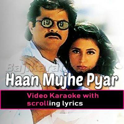 Haan mujhe Pyaar Hua - Video Karaoke Lyrics