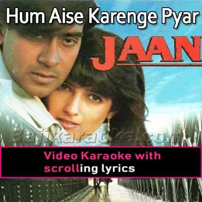 Hum Aise Karenge Pyar - Video Karaoke Lyrics