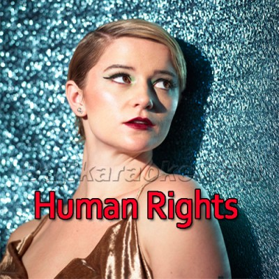 Human Rights - The Beginning - Mp3 Karaoke