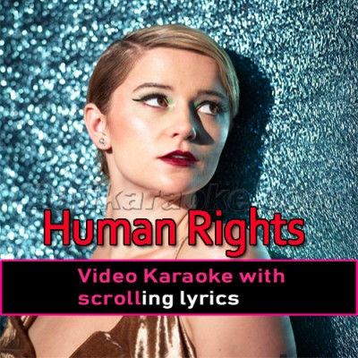 Human Rights - The Beginning - Video Karaoke Lyrics