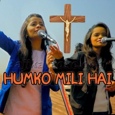 Humko Mili Hai Shanti - Christian - Karaoke Mp3 | Divya - Roshnie Waghela