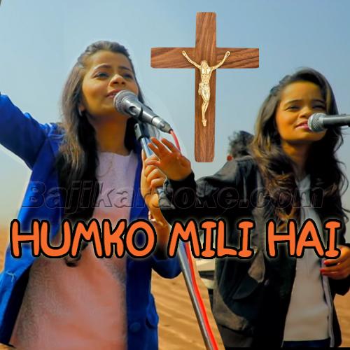 Humko Mili Hai Shanti - Christian - Karaoke Mp3   Divya - Roshnie Waghela