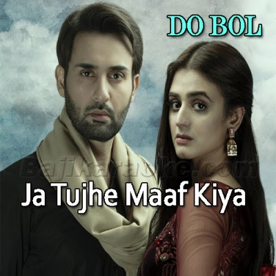 Ja Tujhe Maaf Kiya - Do Bol - Karaoke Mp3