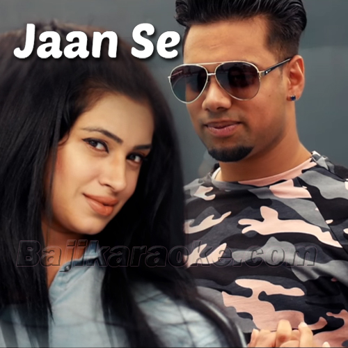 Jaan Se - Karaoke Mp3