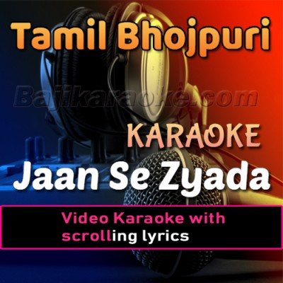 Jaan Se Zayada Tumhein Pyar -  Video Karaoke Lyrics