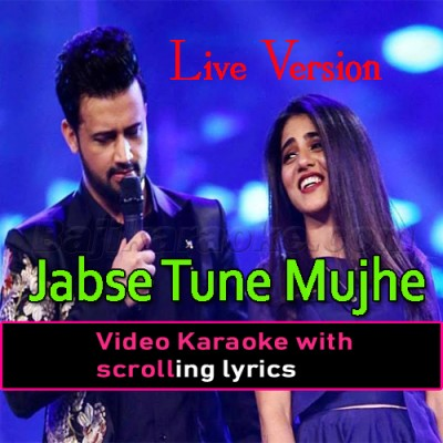 Jabse Tu Ne Mujhe Deewana Bana Rakha - Live Version - Video Karaoke Lyrics | Atif Aslam - QB