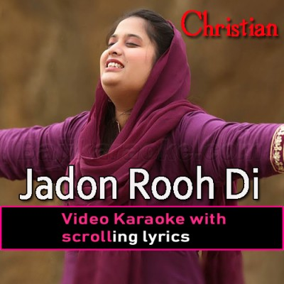 Jadon Rooh Di Huzuri Aa Jave - Video Karaoke Lyrics