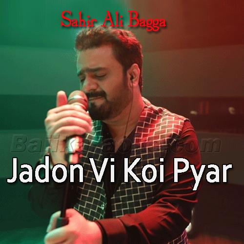 Jadon Vi Koi Pyar Karan Di - karaoke  Mp3