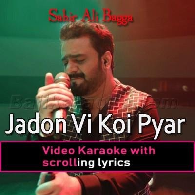 Jadon Vi Koi Pyar Karan Di -  Video Karaoke Lyrics