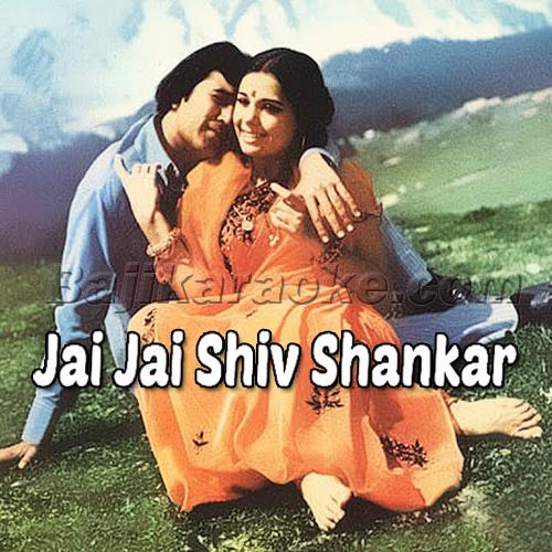 Jai jai shiv shankar - Karaoke Mp3