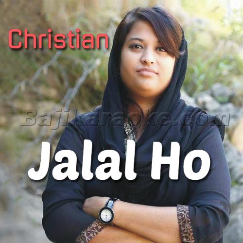 Jalal Ho - Christian - Karaoke Mp3