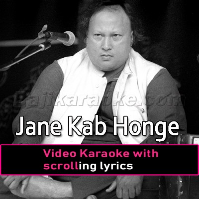 Jaane Kab Honge Kam -  Video Karaoke Lyrics