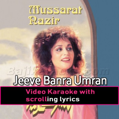 Jeeve Banra Umran Sariyan - Video Karaoke Lyrics