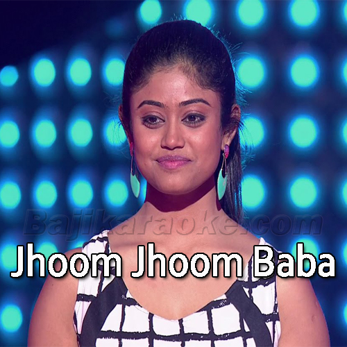 Jhoom Jhoom Baba - Karaoke Mp3