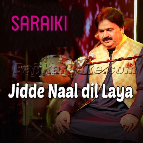 Jidde Naal Dil Laya - Saraiki - Karaoke Mp3