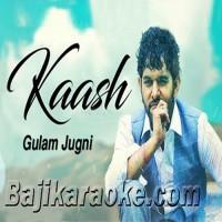 Kaash Tere Ishq Mein Nilaam Ho Jaun - Karaoke Mp3 - Gulam Jugni