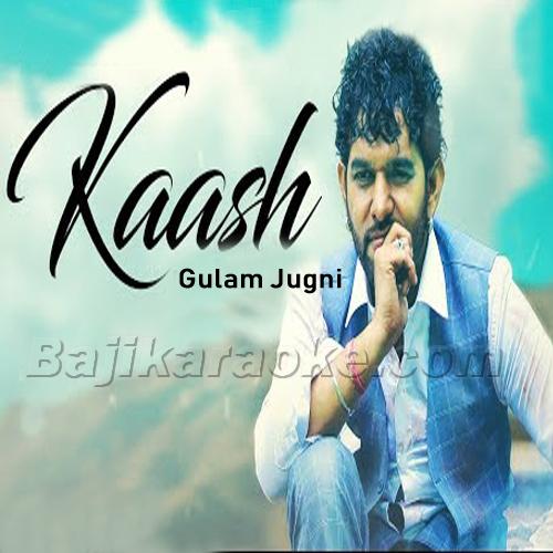 Kaash Tere Ishq Mein Neelam - Karaoke Mp3