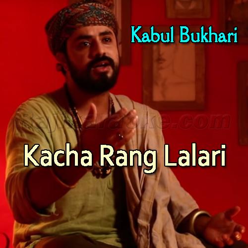 Kacha Rang Lalari Wala - Karaoke  Mp3
