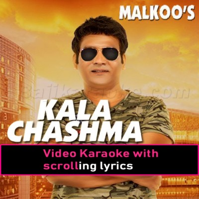 Kala Chashma - Video Karaoke Lyrics | Malkoo