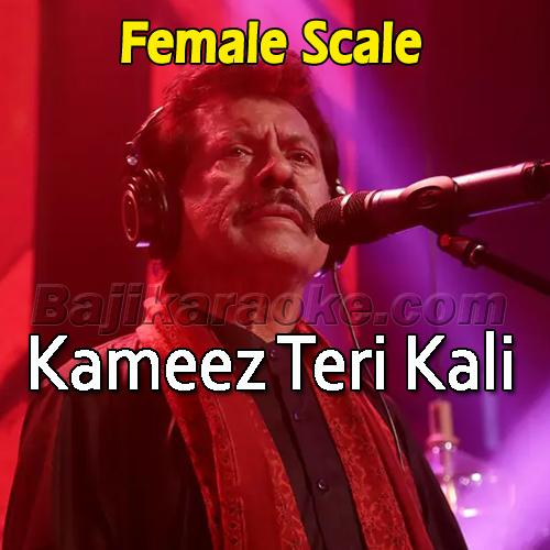 Kameez Teri Kali - Female Version - Karaoke Mp3