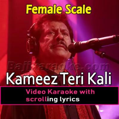 Kameez Teri Kali - Female Version - Video Karaoke Lyrics