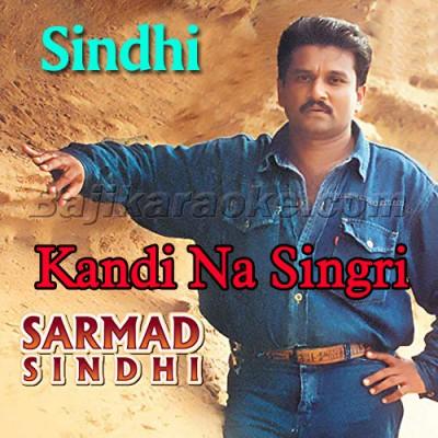 Kandi Na Singri - Sindhi - Karaoke Mp3 - Sarmad