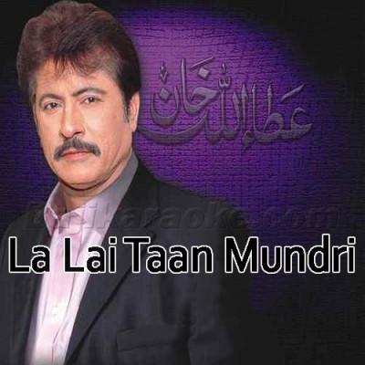 La Lai Taan Mundri - Remix - Karaoke  Mp3