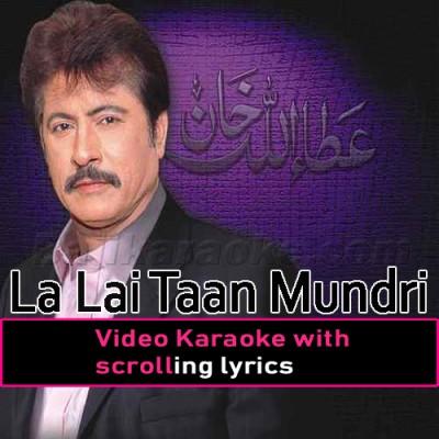 La Lai Taan Mundri - Remix -  Video Karaoke Lyrics