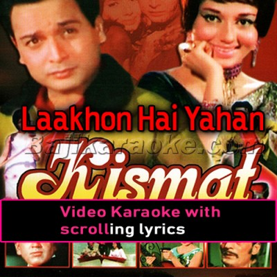Laakhon Hain Yahan - Video Karaoke Lyrics
