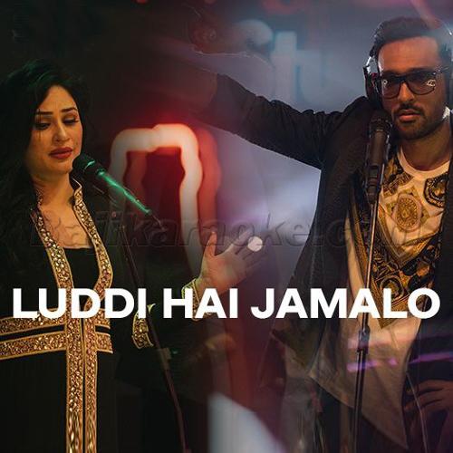Luddi Hai jamalo - Coke Studio - Karaoke  Mp3