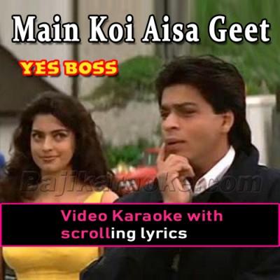 Main koi aisa geet -  Video Karaoke Lyrics