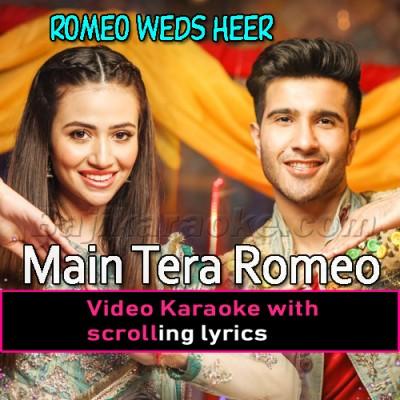 Main Tera Romeo -  Video Karaoke Lyrics