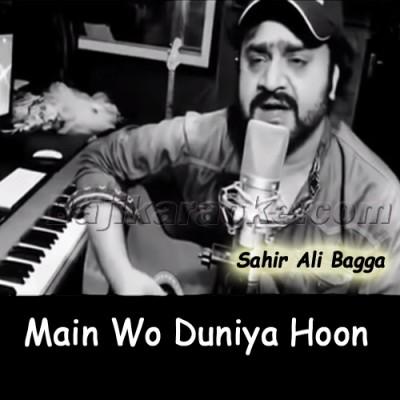 Main Wo Duniya Hoon Jahan - karaoke  Mp3