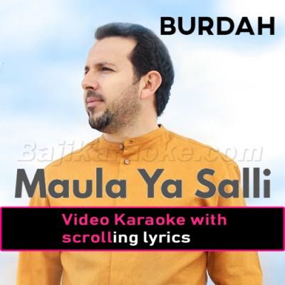Maula Ya Salli Wa Sallim - With Chorus - Video Karaoke Lyrics