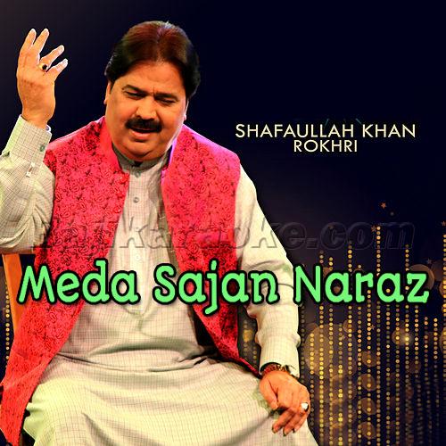Meda Sajan Naraz Hin - Saraiki - Karaoke Mp3 - Shafaullah Rokhri