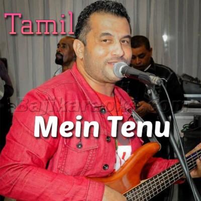 Mein Tenu - Tamil - Karaoke Mp3