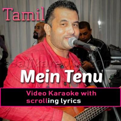 Mein Tenu - Tamil - Video Karaoke Lyrics