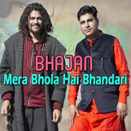 Mera Bhola Hai Bhandari - Bhajan - Karaoke Mp3