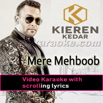 Mere Mehboob - With Rap - Gore Rang - Video Karaoke Lyrics