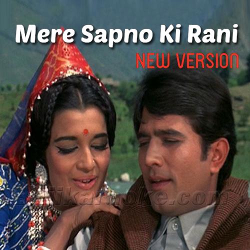 Mere Sapno Ki Rani Kab - New Version - Mp3 Karaoke