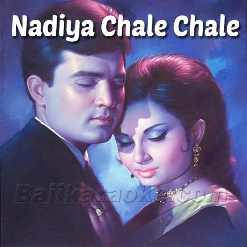 Nadiya Chale Chale Yeh Dhara - With Chorus - Karaoke Mp3