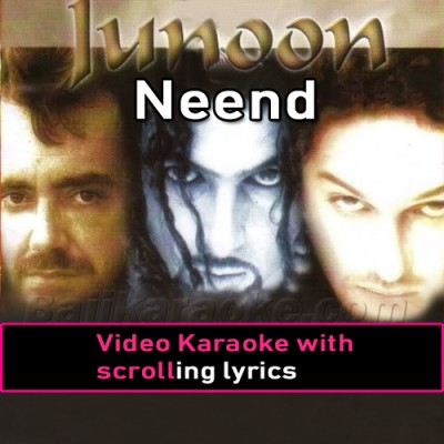 Neend Ati Nahi - Video Karaoke Lyrics | Junoon Band