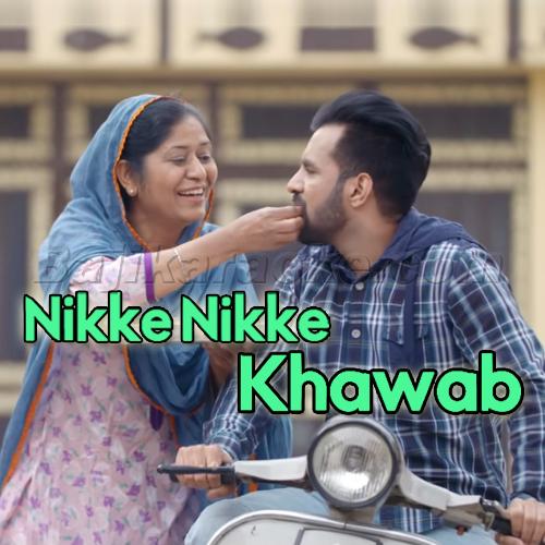 Nikke Nikke Khawab - Punjabi - Karaoke Mp3 | Happy Raikoti