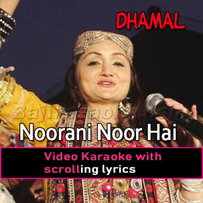 Noorani Noor Hai - Dhamal -  Video Karaoke Lyrics