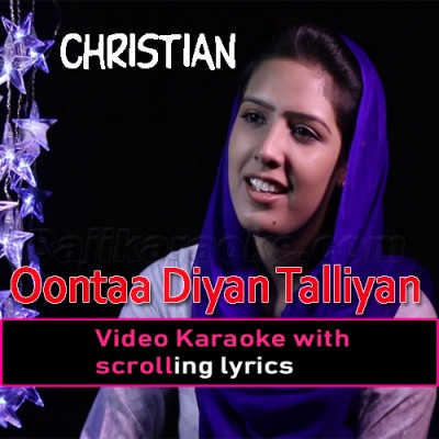 Oontaa Diyan Talliyan Nay - Video Karaoke Lyrics
