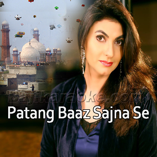 Patang Baaz Sajna Se - Karaoke Mp3 | Fariha Parvez