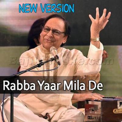 Rabba Yaar Mila De - New Version - Karaoke Mp3